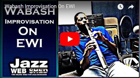 Wabash Improvisation On EWI