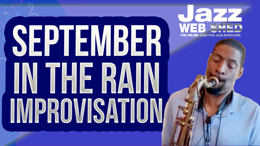 September In The Rain | Improvisation by Quamon Fowler