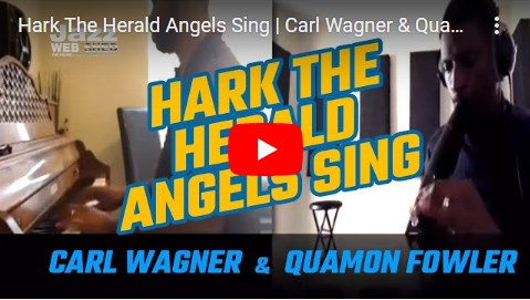 Hark The Herald Angels Sing | Carl Wagner & Quamon Fowler