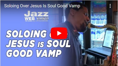 Soloing Over Jesus Is Soul Good Vamp