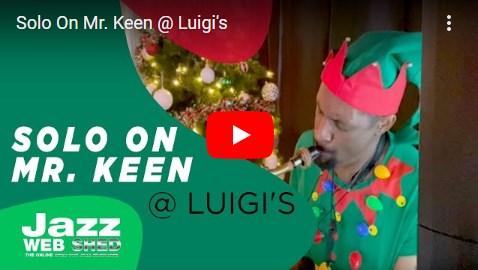 Solo On Mr. Keen @ Luigi's