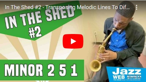 In The Shed #2 – Transposing Melodic Lines To Different Keys