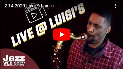 2-14-2020 Live @ Luigi's