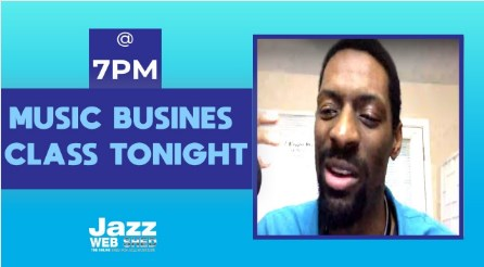 Music Busines Class Tonight @ 7pm CST