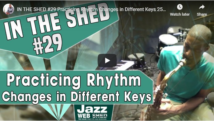 IN THE SHED #29 Practicing Rhythm Changes in Different Keys 251 chord progression