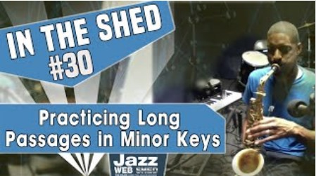 In The Shed #30 | Practicing Long Passages in Minor Keys