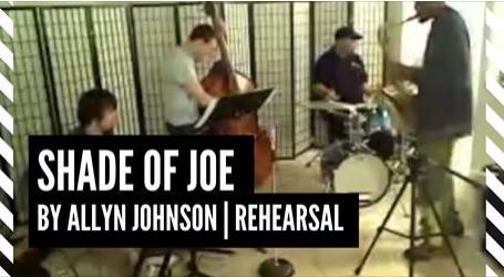 Shade of Joe by Allyn Johnson | Rehearsal (Jan 25, 2011)