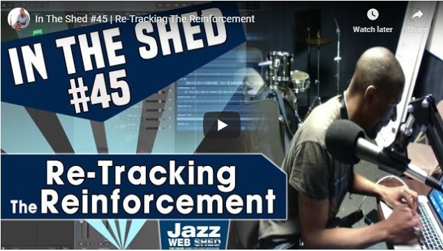 In The Shed #45 | Re-Tracking The Reinforcement