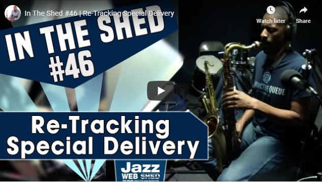 In The Shed #46 | Re-Tracking Special Delivery