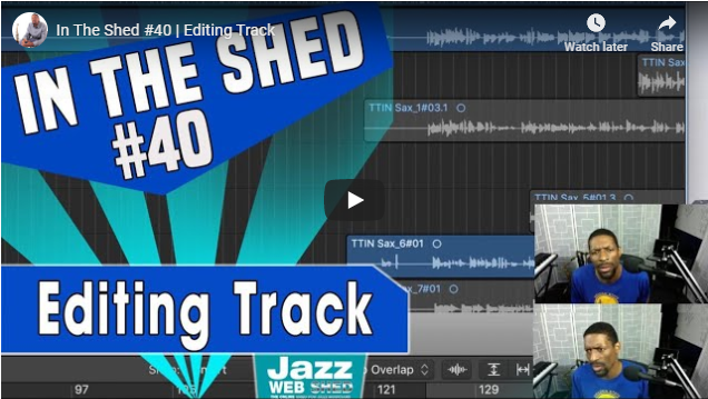 In The Shed #40 | Editing Track