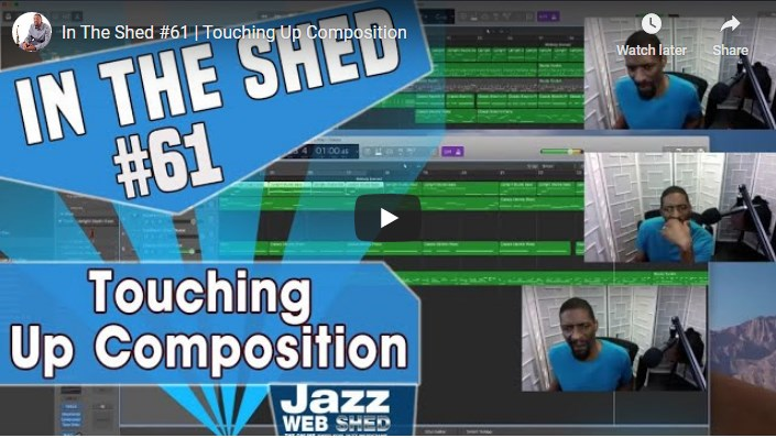 In The Shed #61 | Touching Up Composition