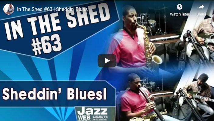 In The Shed #63 | Sheddin' Blues