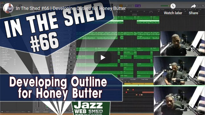 In The Shed #66 | Developing Outline for Honey Butter