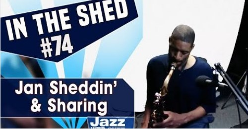 In The Shed 74 – Jan Sheddin' & Sharing